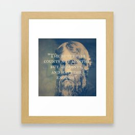 Rabindranath Tagore - The Butterfly Has Enough Time Framed Art Print