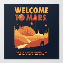 Welcome to Mars Canvas Print