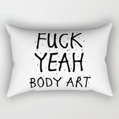 FUCK YEAH BODY ART Rectangular Pillow