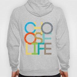 Choose Life Hoody