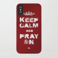 Keep Calm And Pray On Slim Case iPhone X