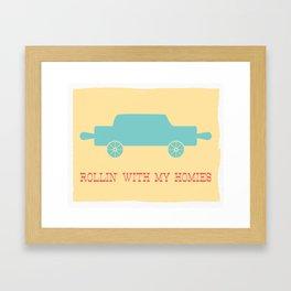 Rollin' with my homies Framed Art Print