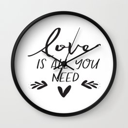 DIGITAL FILE - Love Is All You Need - Wedding Sign -  Printable Wall Clock