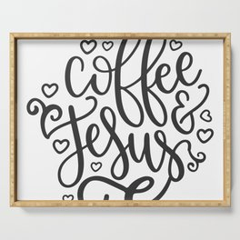 Coffee And Jesus Serving Tray