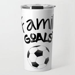 Family Goals Soccer shirt for mom Travel Mug