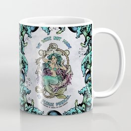 Not Made to Please Princes Coffee Mug