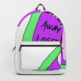 Go away Loser Backpack