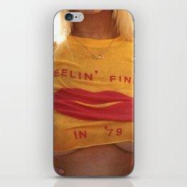 Feelin' Fine In '79 iPhone Skin