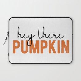 Hey There Pumpkin Laptop Sleeve