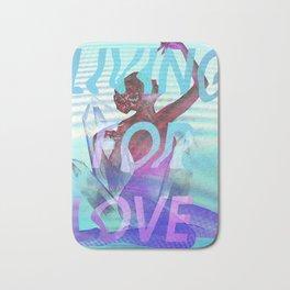 Living for Love Bath Mat