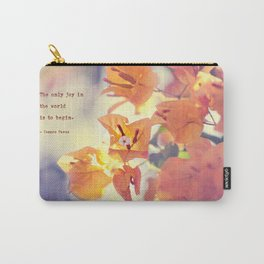 Begin with Joy Carry-All Pouch
