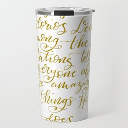 Bible Quote for Writers Calligraphy Travel Mug