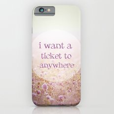 I WANT A TICKET  iPhone 6s Slim Case