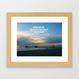 Never Give Up Framed Art Print