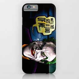 Get a Load of Me iPhone Case