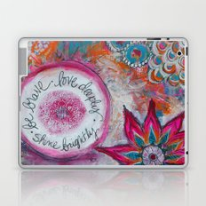 Be Brave. Love Deeply. Shine Brightly. Laptop & iPad Skin