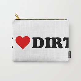 I Heart Dirt Carry-All Pouch