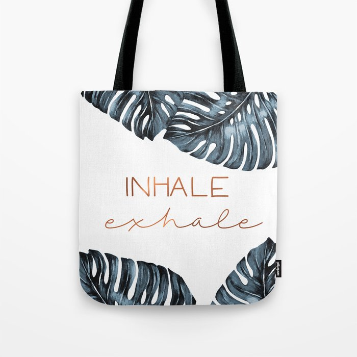 Inhale Exhale, Monstera Leafs, copper Tote Bag