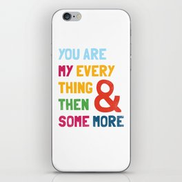 & Then Some More iPhone Skin