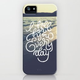 I fall for you everyday iPhone Case