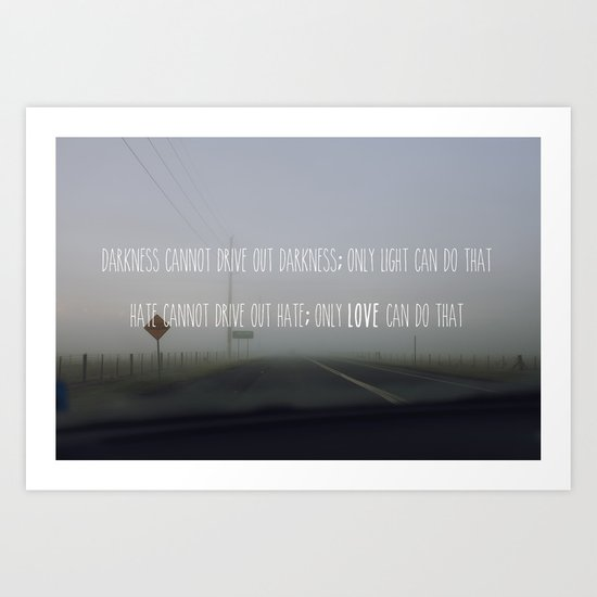 Darkness, light, hate, love Art Print