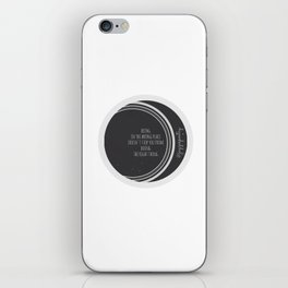 Being in the wrong place doesn't stop you from doing the right thing iPhone Skin