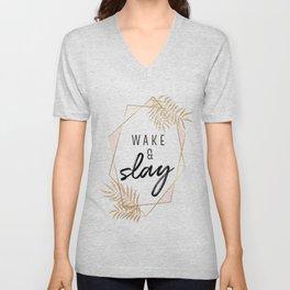 Wake & Slay Unisex V-Neck