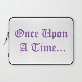 ONCE UPON A TIME in purple Laptop Sleeve