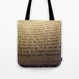 Through the Law. Tote Bag