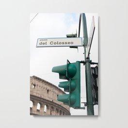 Piazza del Colosseo Metal Print