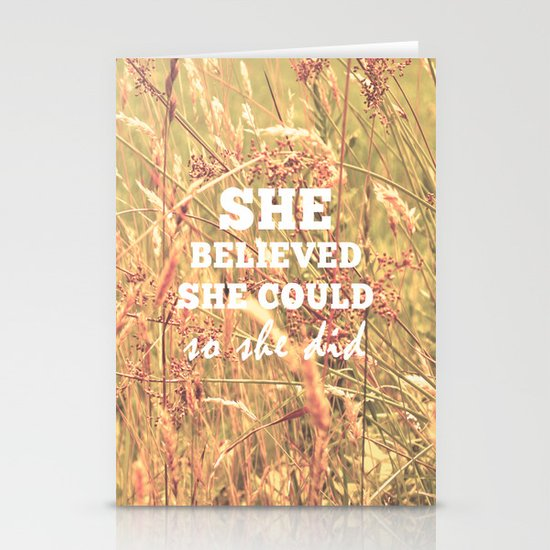 She Believed She Could  Stationery Cards