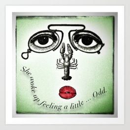 Feeling Odd Art Print