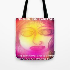 My Bipolary Bits & Parts Are All Out Of Whack... Tote Bag