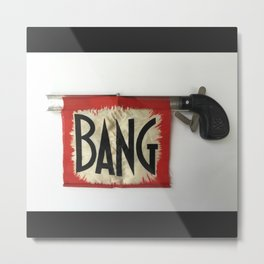 Bang! Metal Print
