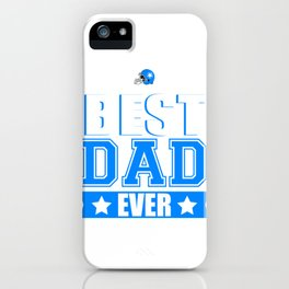 """Perfect Gift For Your Daddy """"Best Dad Ever"""" Father's Day Gift T-shirt Design For Dad Grandfather iPhone Case"""