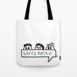 Words matter. Tote Bag