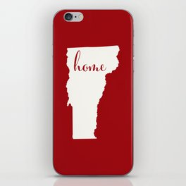 Vermont is Home - White on Red iPhone Skin