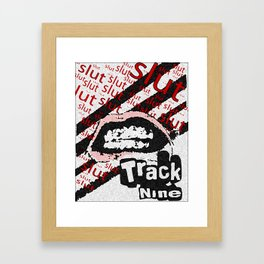 Track Nine Sluts Framed Art Print