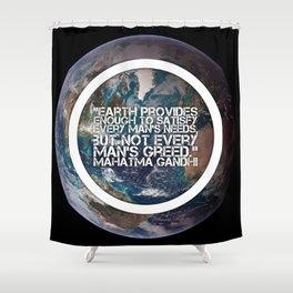 Earth Provides, Mahatm Gandhi Shower Curtain