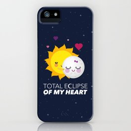 Total eclipse of my heart iPhone Case