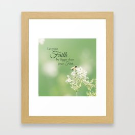"""""""Let your Faith…"""" Quote Flowers Framed Art Print"""
