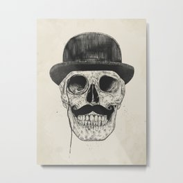 Gentlemen never die Metal Print