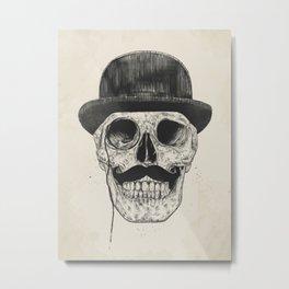 Gentlemen never die Metal Print