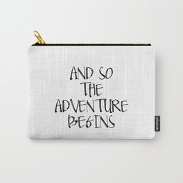 Inspirational Quote And So Adventure Begins Hustle Quote Print Typography Print Quote Printable Art Carry-All Pouch