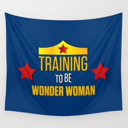 Training To be W.Woman Wall Tapestry