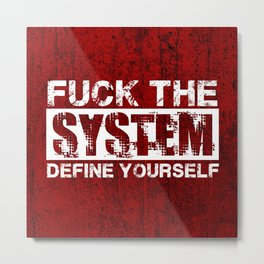 Fuck The System [White] Metal Print
