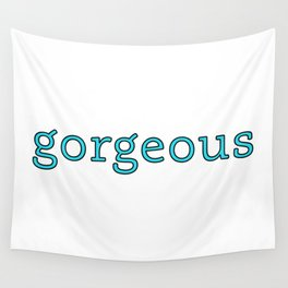 gorgeous - beautiful soul - 57 Montgomery Ave Wall Tapestry