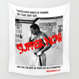 Suffer Now Wall Tapestry