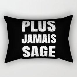 I Will Not Behave Rectangular Pillow