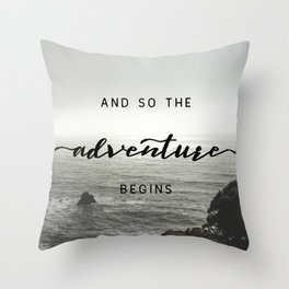 And So The Adventure Begins - Ocean Emotion Black and White Throw Pillow